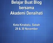 Kelas Buat Blog di Kota Kinabalu bersama Akademi Denaihati