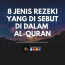 8 Jenis Rezeki Yang Di Sebut Dalam Al-Quran